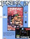 Publicité pour le jeu Break in édité par EagleSoft et créé par ByteBusters. Le jeu fut lancé en 1987