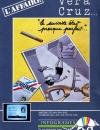 L'Affaire Vera Cruz lancé sur MSX en milieu d'année 1986.